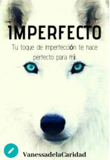 "Libro. ""Imperfecto"" Leer online"