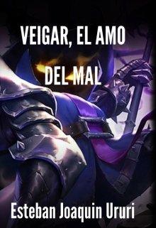 """Libro. """"Veigar, El Amo Del Mal"""" Leer online"""