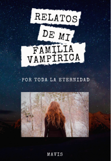 "Libro. ""Relatos de mi familia vampírica"" Leer online"