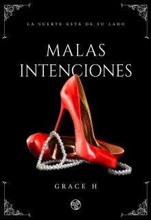 """Libro. """"Malas Intenciones """" Leer online"""