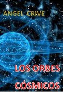 """Libro. """"Los Orbes Cosmicos"""" Leer online"""