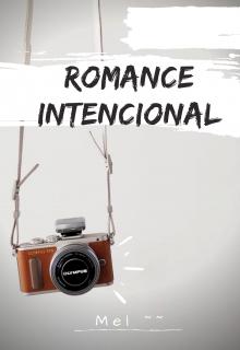 "Libro. ""Romance Intencional"" Leer online"