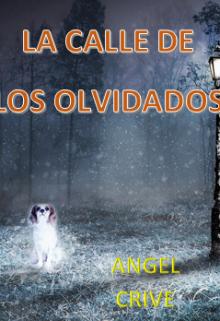 """Libro. """"La Calle De Los Olvidados"""" Leer online"""