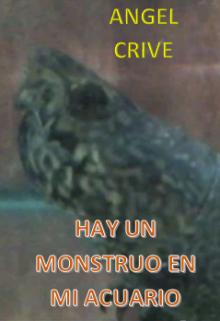 """Libro. """"Hay Un Monstruo En Mi Acuario"""" Leer online"""