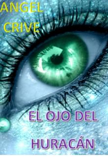 """Libro. """"El Ojo Del HuracÁn"""" Leer online"""
