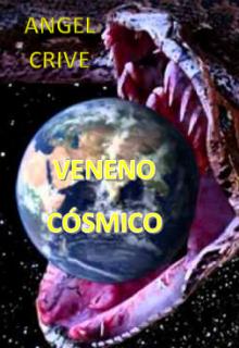 """Libro. """"Veneno CÓsmico"""" Leer online"""