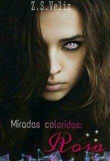 """Libro. """"Miradas coloridas: Rosa"""" Leer online"""