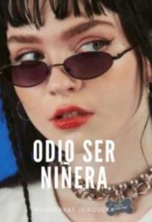 "Libro. ""Odio ser niñera "" Leer online"