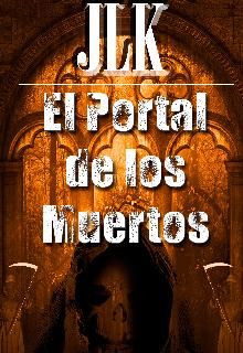 """Libro. """"El Portal de los Muertos """" Leer online"""