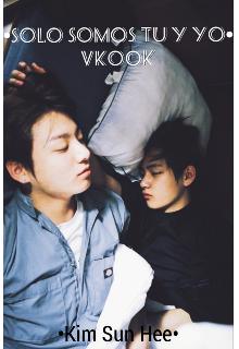 """Libro. """"~somos solo tu y yo~vkook"""" Leer online"""
