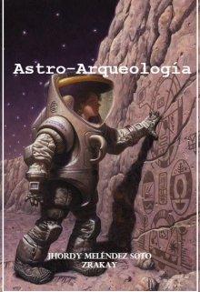 """Libro. """"Astro-Arqueología"""" Leer online"""