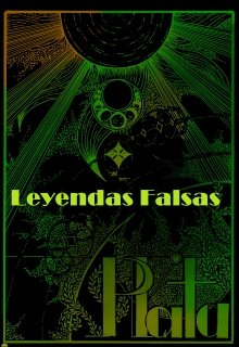 "Libro. ""Leyendas Falsas: Plata "" Leer online"