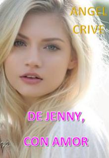 """Libro. """"De Jenny, Con Amor"""" Leer online"""