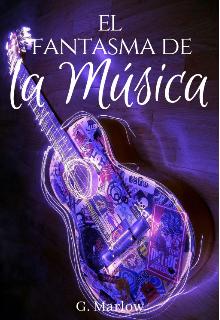 """Libro. """"El Fantasma de la Música"""" Leer online"""