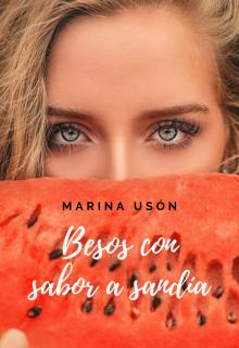 """Libro. """"Besos con sabor a sandía"""" Leer online"""