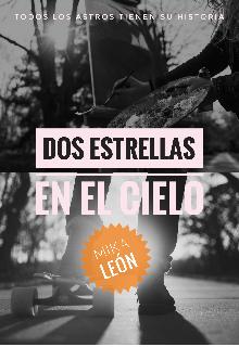 """Libro. """"Dos Estrellas En El Cielo"""" Leer online"""