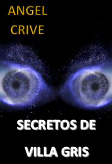 """Libro. """"Secretos De Villa Gris"""" Leer online"""