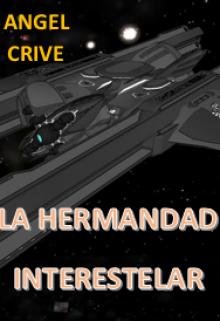 "Libro. ""La Hermandad Interestelar"" Leer online"