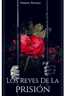 """Libro. """"Los Reyes de la prisión"""" Leer online"""