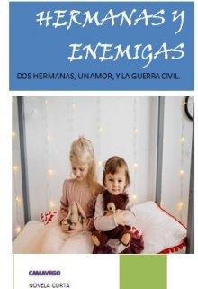 """Libro. """"Hermanas Y Enemigas"""" Leer online"""