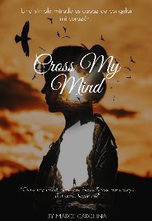 """Libro. """"Cross My Mind"""" Leer online"""