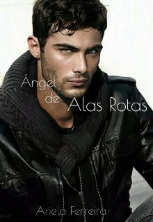 "Libro. ""Angel de Alas Rotas"" Leer online"