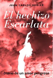 """Libro. """"El hechizo Escarlata"""" Leer online"""