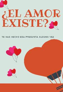 """Libro. """"El Amor Existe"""" Leer online"""