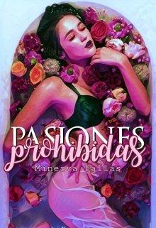 "Libro. ""Pasiones Prohibidas"" Leer online"