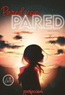 """Libro. """"Pared con Pared"""" Leer online"""
