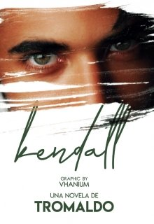 """Libro. """"Kendall"""" Leer online"""
