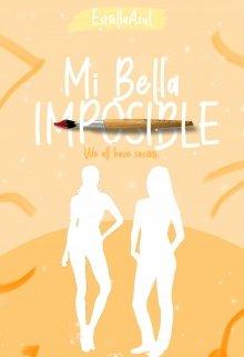"Libro. ""Mi Bella Imposible [wahs]."" Leer online"