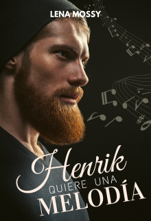 """Libro. """"Henrik quiere una melodía """" Leer online"""