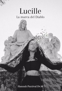 """Libro. """"Lucille: La marca del Diablo"""" Leer online"""