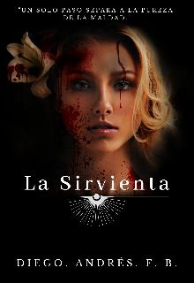 """Libro. """"La Sirvienta ©"""" Leer online"""