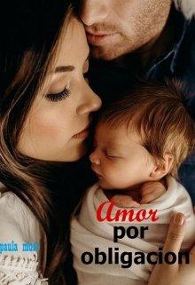 """Libro. """"Amor Por Obligacion"""" Leer online"""