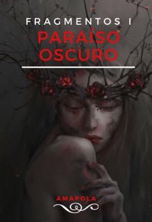 """Libro. """"ParaÍso Oscuro"""" Leer online"""