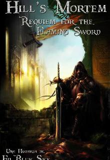 """Libro. """"Hill's Mortem: Requiem For The Flaming Sword"""" Leer online"""