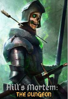 """Libro. """"Hill's Mortem: The Dungeon"""" Leer online"""
