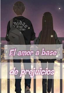 """Libro. """"El amor a base de prejuicios """" Leer online"""