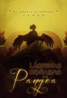 "Libro. ""Lágrimas doradas de Pangea."" Leer online"