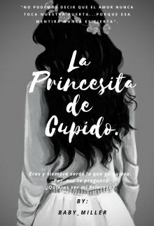 """Libro. """"La Princesita de Cupido (libro#1 Biología Cupido)"""" Leer online"""