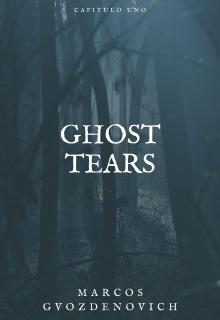 """Libro. """"Ghost Tears """" Leer online"""