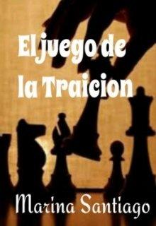 """Libro. """"El juego de la traición"""" Leer online"""