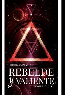 """Libro. """"Fortis animarum (rebelde y valentine)"""" Leer online"""