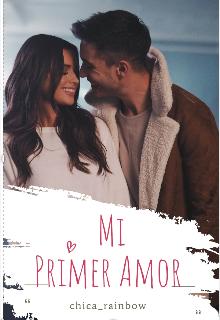 """Libro. """"Mi Primer Amor """" Leer online"""