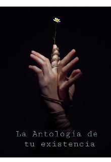 """Libro. """"La antología de tu existencia """" Leer online"""