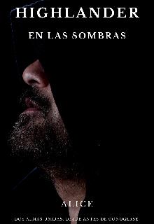 """Libro. """"Highlander En Las Sombras."""" Leer online"""