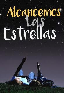 """Libro. """"Alcancemos las estrellas """" Leer online"""