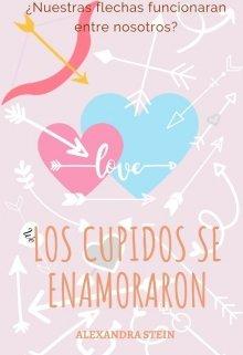 """Libro. """"Los Cupidos se enamoraron"""" Leer online"""
